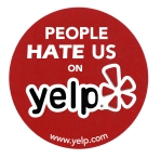 Hate us on Yelp